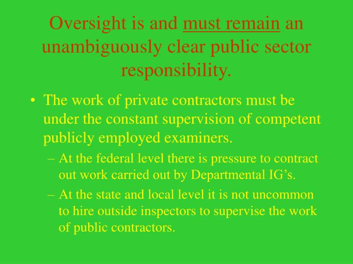Oversight is and