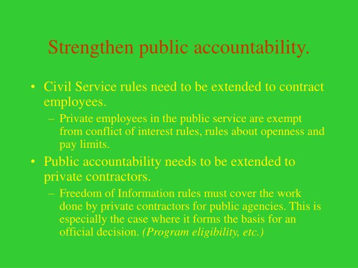 Strengthen public accountability.