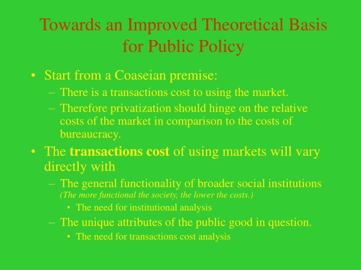 Towards an Improved Theoretical Basis for Public Policy