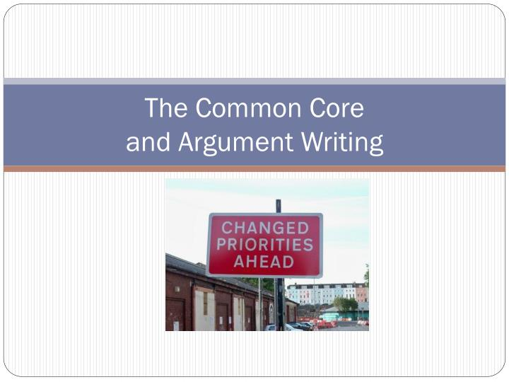 the common core and argument writing n.