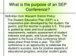 what is the purpose of an sep conference