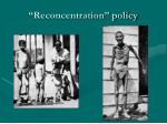 reconcentration policy
