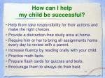 how can i help my child be successful