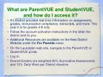 what are parentvue and studentvue and how do i access it