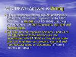 why dpwh answer is wrong1