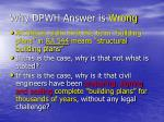 why dpwh answer is wrong3