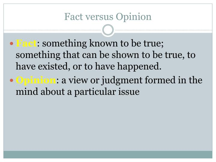 fact versus opinion n.