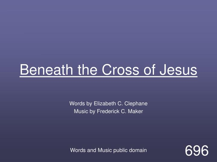 beneath the cross of jesus n.