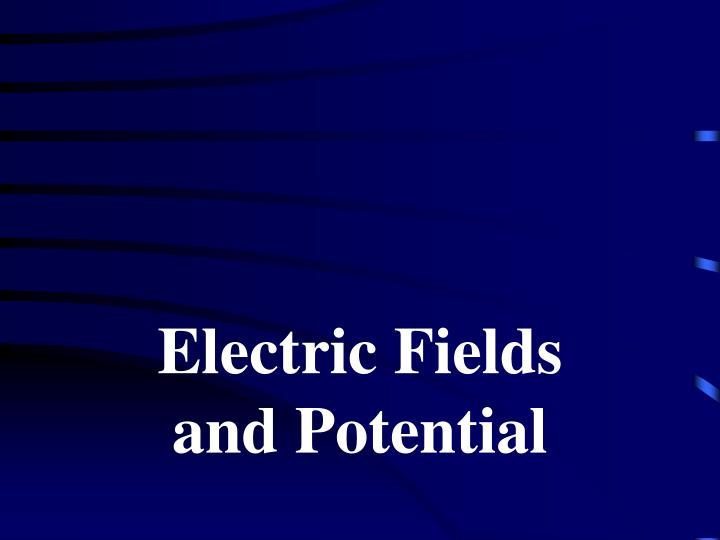electric fields and potential n.