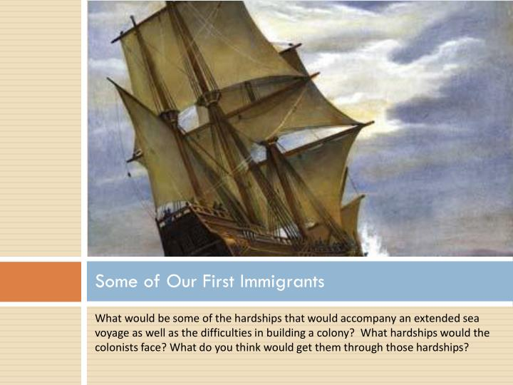 Some of Our First Immigrants
