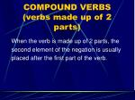 compound verbs verbs made up of 2 parts