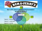 ben and jerry s market segmentation broad to narrow