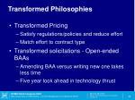 transformed philosophies