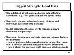 biggest strength good data