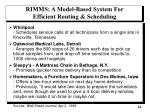 rimms a model based system for efficient routing scheduling