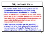 why the model works
