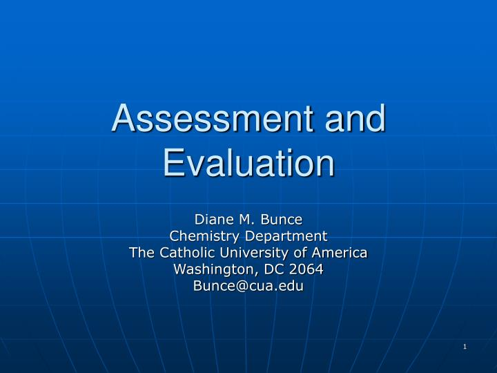 assessment and evaluation n.