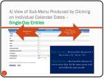 a view of sub menu produced by clicking on individual calendar dates single day entries