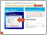 access to suny hr will be found at https www suny edu hrportal