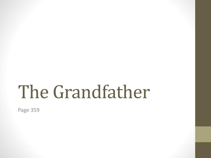 the grandfather n.