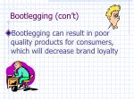 bootlegging con t