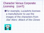 character versus corporate licensing con t