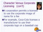 character versus corporate licensing con t1