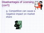 disadvantages of licensing con t1