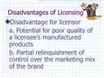 disadvantages of licensing