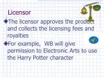 licensor