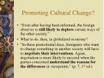 promoting cultural change