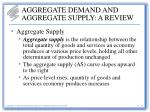 aggregate demand and aggregate supply a review20