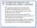 aggregate demand and aggregate supply a review22