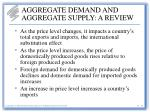 aggregate demand and aggregate supply a review6