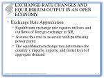 exchange rate changes and equilibrium output in an open economy1