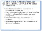 exchange rate changes and equilibrium output in an open economy12