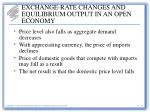 exchange rate changes and equilibrium output in an open economy5