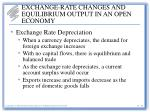 exchange rate changes and equilibrium output in an open economy6