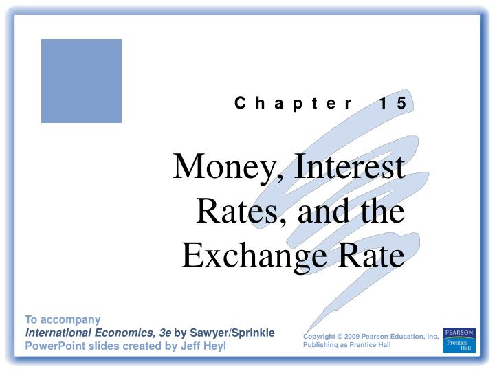 money interest rates and the exchange rate n.