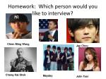 homework which person would you like to interview