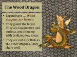 the wood dragon