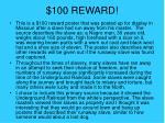 100 reward