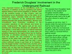 frederick douglass involvement in the underground railroad