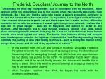 frederick douglass journey to the north