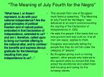 the meaning of july fourth for the negro