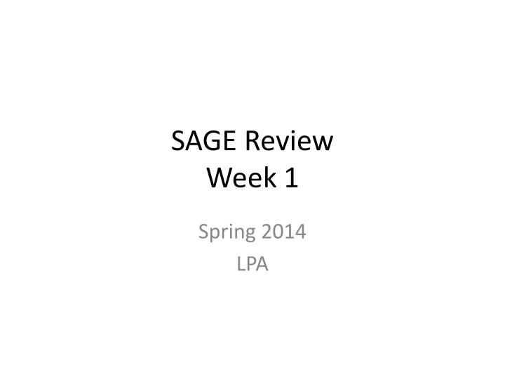 sage review week 1 n.
