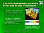 why study free convection inside enclosures heated from below