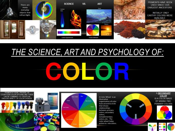 the science art and psychology of c o l o r n.
