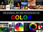 the science art and psychology of c o l o r
