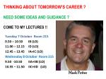 thinking about tomorrow s career need some ideas and guidance come to my lectures
